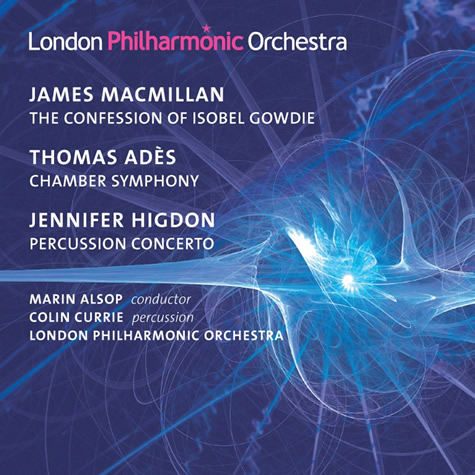 CD: Alsop conducts MacMillan, Adès & Higdon